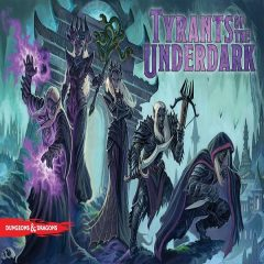 Tyrants of the Underdark Videos
